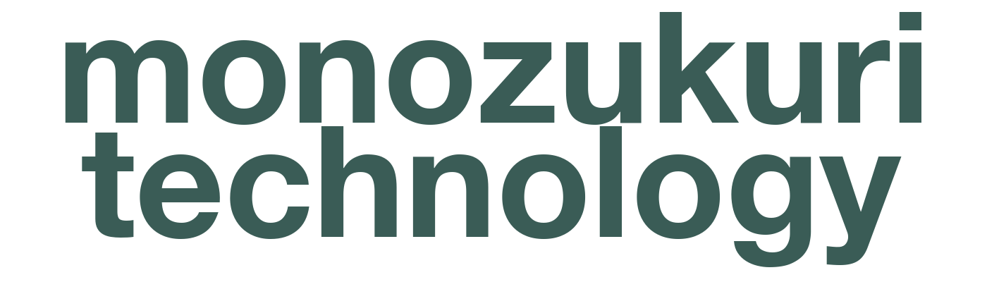 monozukuri technology